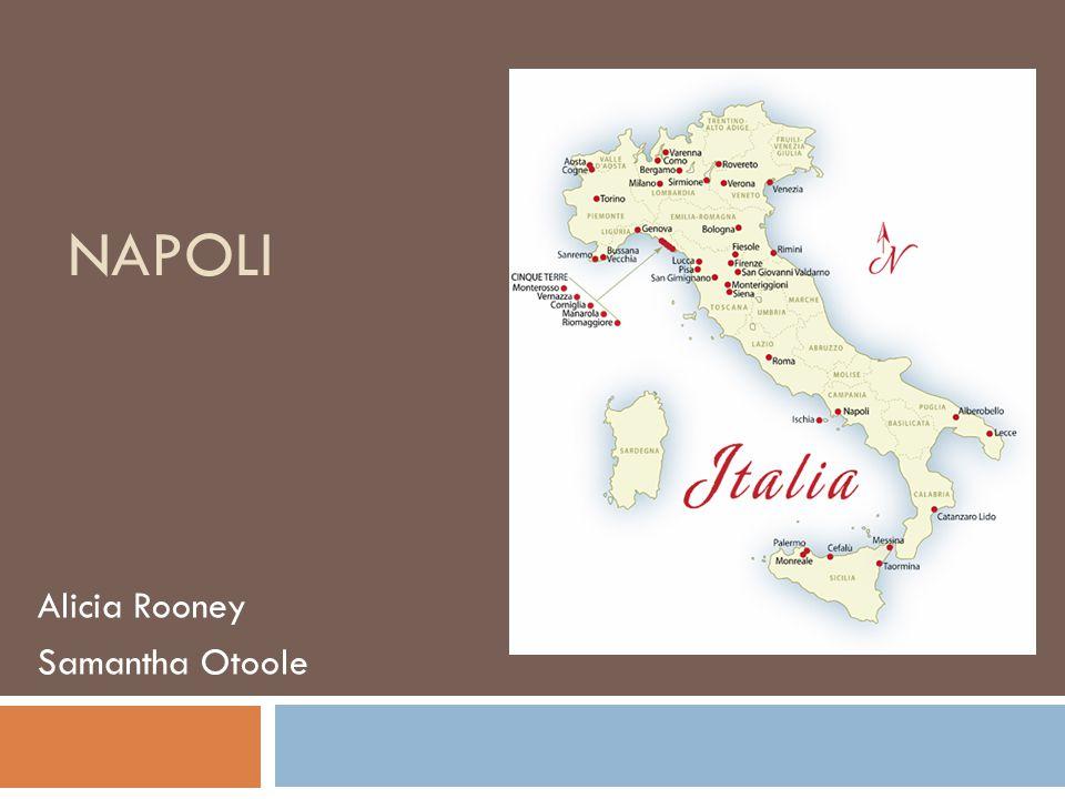 NAPOLI Alicia Rooney Samantha Otoole  History of Napoli