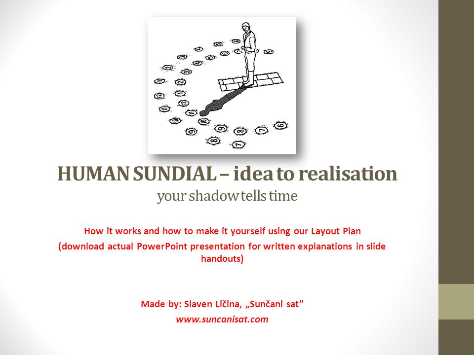 Human Sundial Idea To Realisation Your Shadow Tells Time How It
