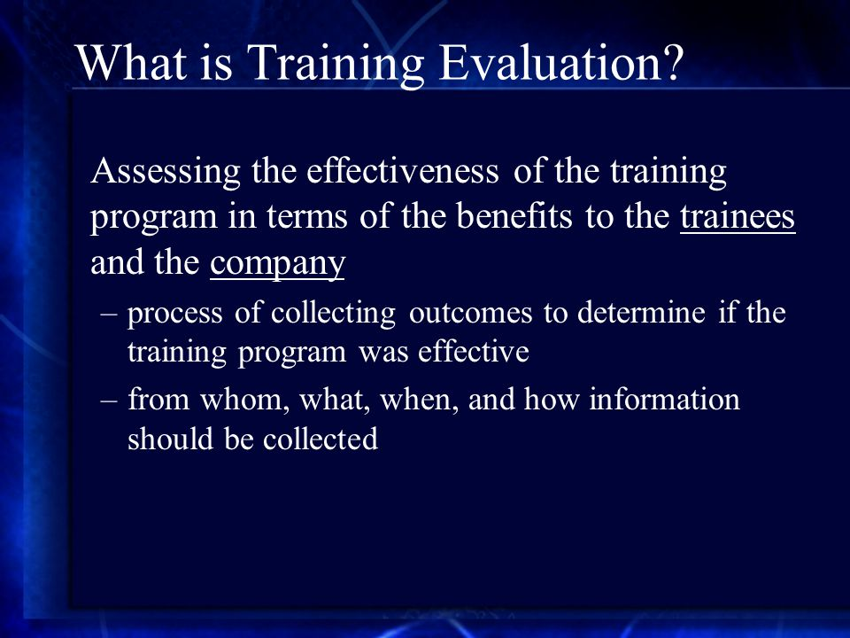 What is Training Evaluation.