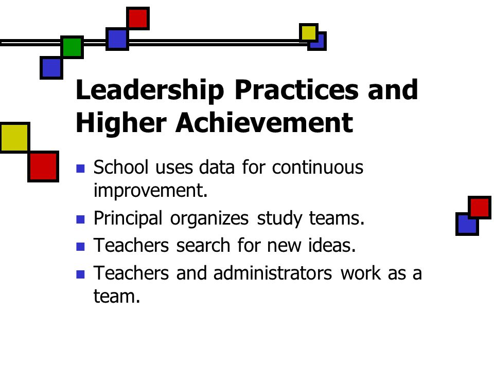 Leadership Practices and Higher Achievement School uses data for continuous improvement.