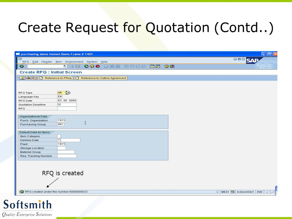 RFQ is created Create Request for Quotation (Contd..)