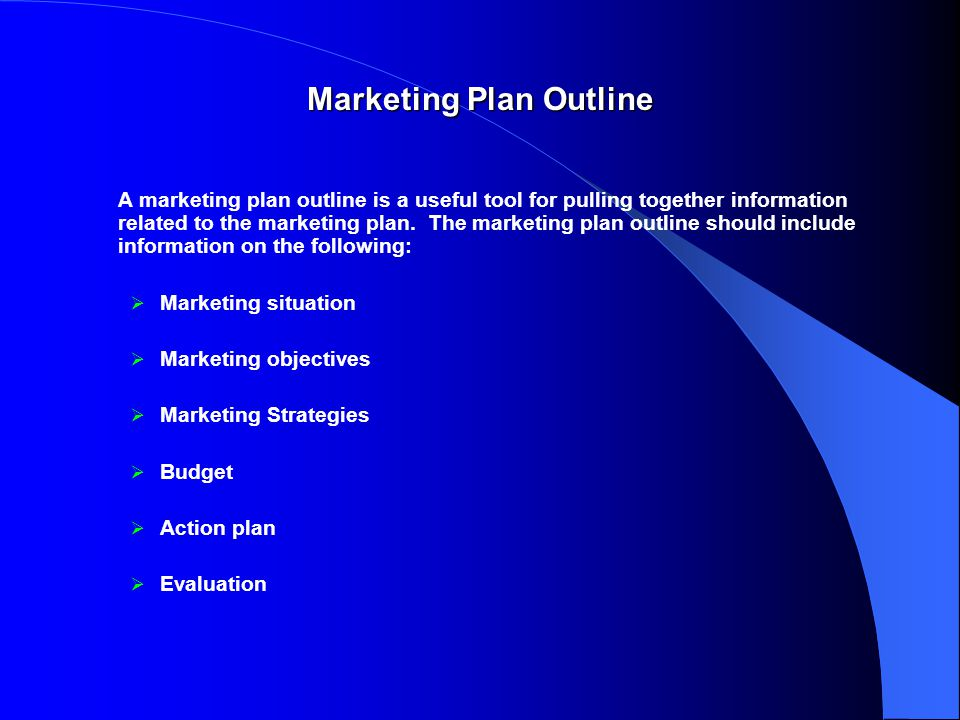 Marketing Plan Outline A marketing plan outline is a useful tool for pulling together information related to the marketing plan.