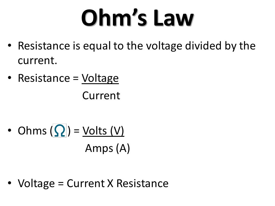 Ohms Law Resistance Is Equal To The Voltage Divided By The Current