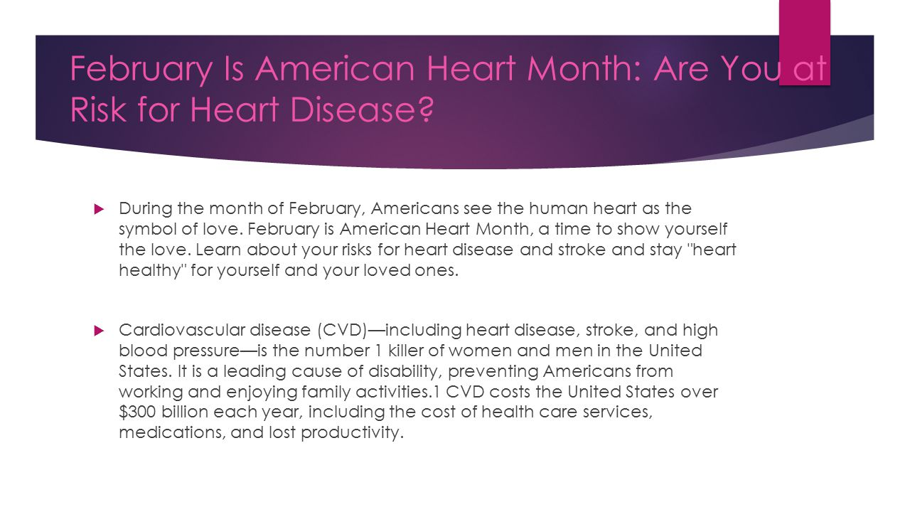 February Is American Heart Month: Are You at Risk for Heart Disease.