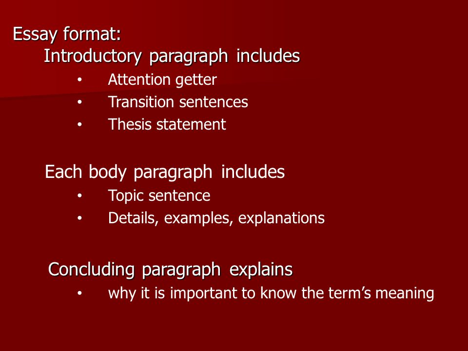 Extended Definition Essay An Extended Definition Essay An Extended   Essay Format Introductory Paragraph Includes Attention Getter Transition  Sentences Thesis Statement Each Body Paragraph Includes Topic Sentence  Details