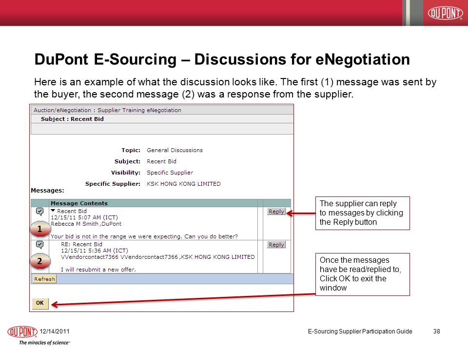 DuPont E-Sourcing – Discussions for eNegotiation Here is an example of what the discussion looks like.