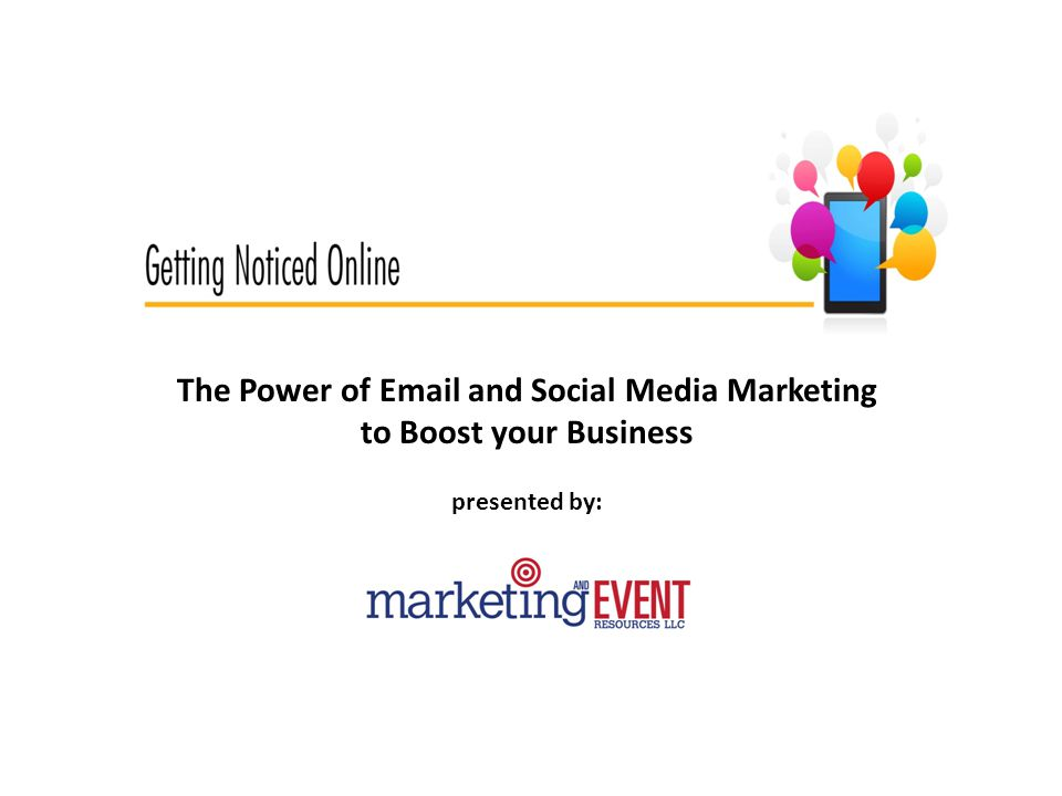 The Power of  and Social Media Marketing to Boost your Business presented by: