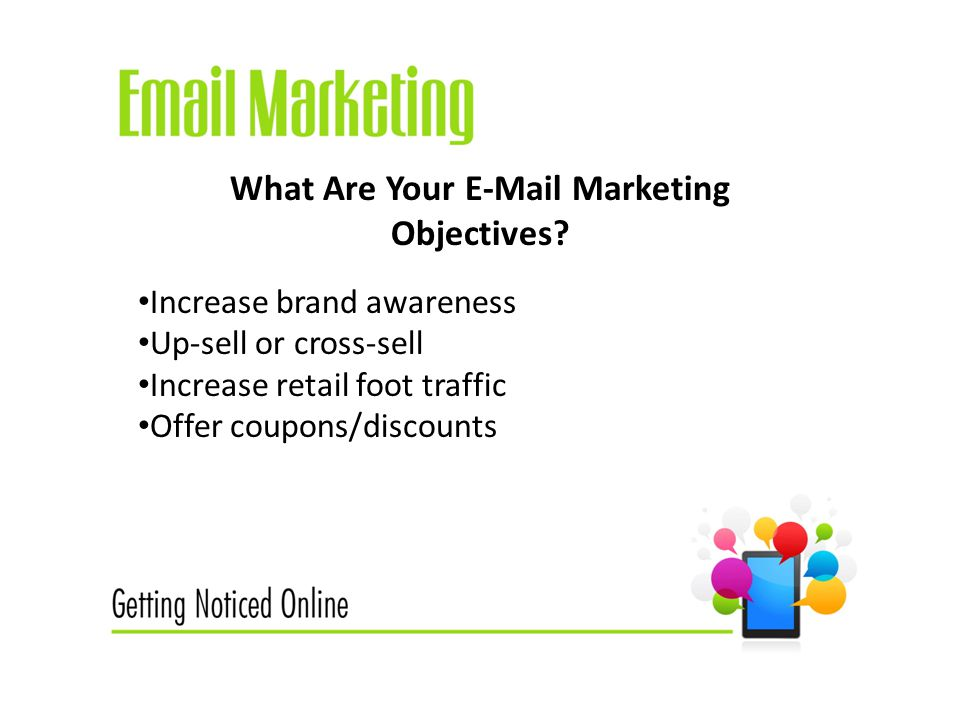 What Are Your  Marketing Objectives.