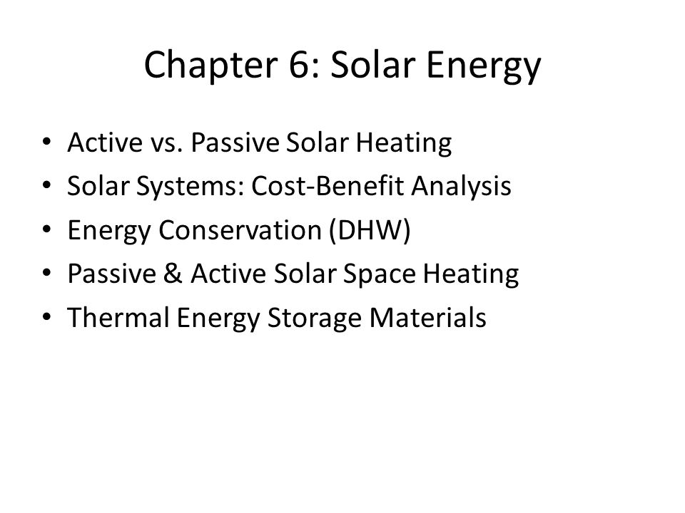 Chapter 6: Solar Energy Active vs.