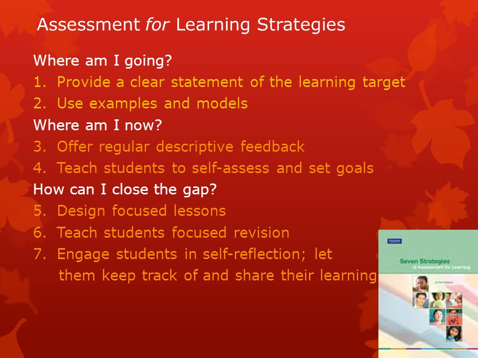 Assessment for Learning Strategies Where am I going.