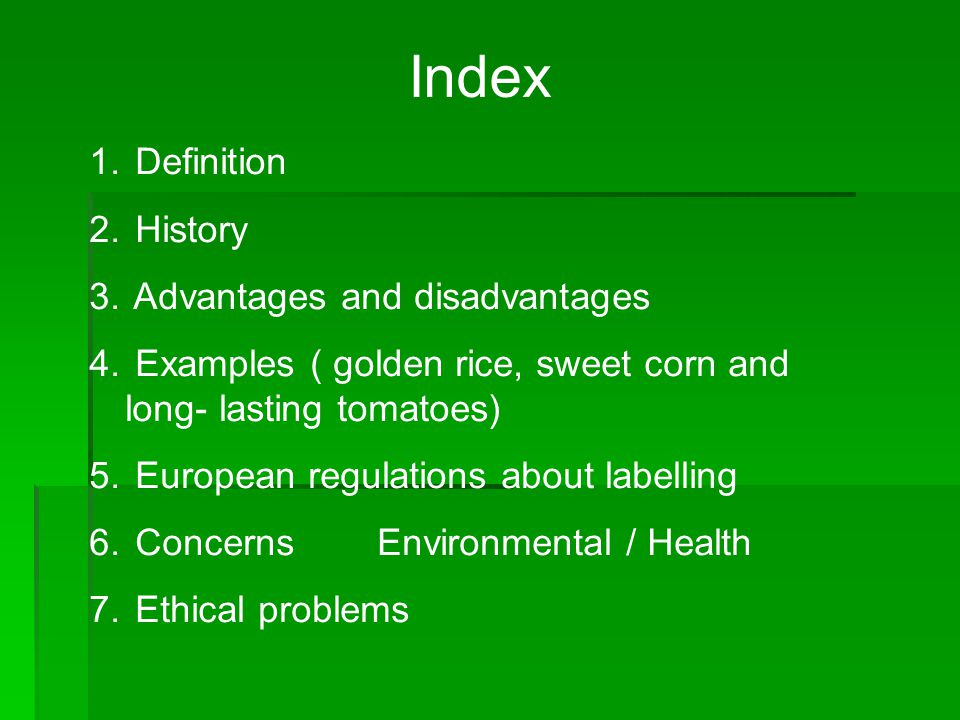 Index 1. Definition 2. History 3. Advantages and disadvantages 4.