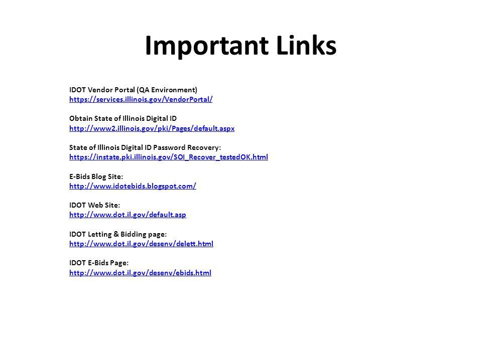 1 IDOT Vendor Portal Training August 5, 2013 Illinois