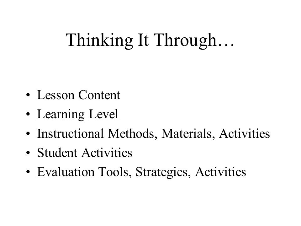 Think-Pair-Share Best Practices in Lesson Planning Some Guiding Principles Adapted From: 63 Ways of Teaching or Learning Anything by Gary Phillips and Maurice Gibbons