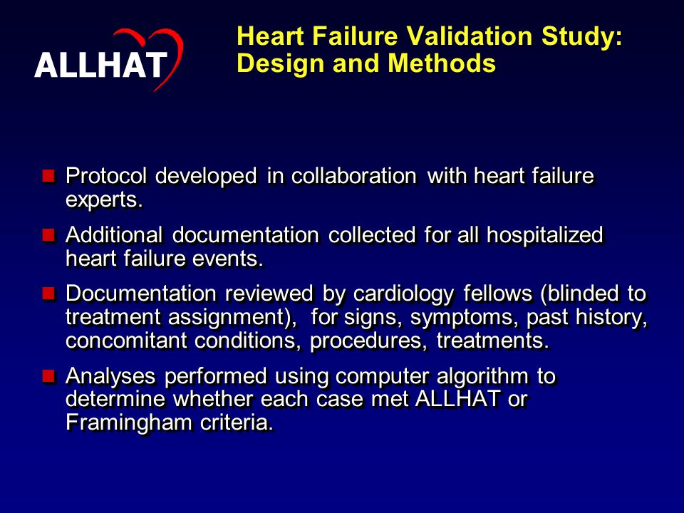 Heart Failure Validation Study: Design and Methods Protocol developed in collaboration with heart failure experts.
