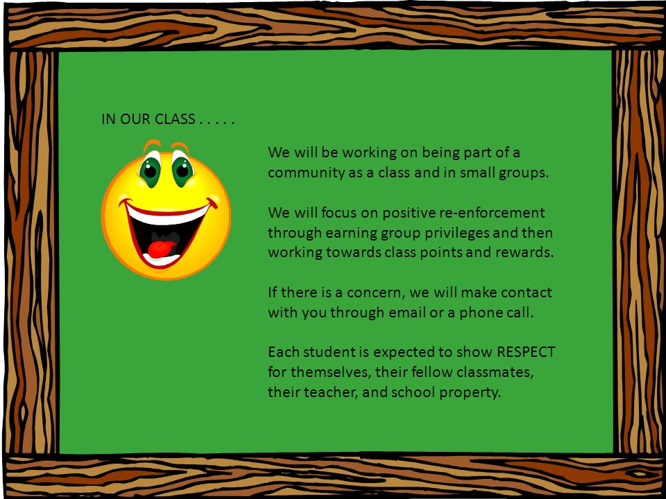 IN OUR CLASS..... We will be working on being part of a community as a class and in small groups.