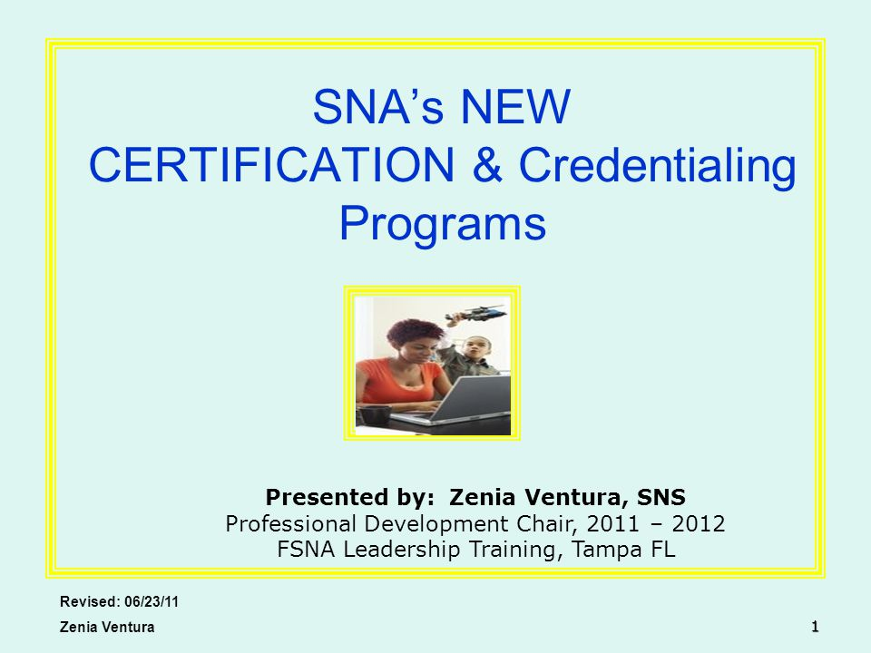 Snas New Certification Credentialing Programs Revised 062311