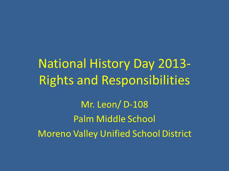 National History Day Rights And Responsibilities Mr Leon D 108
