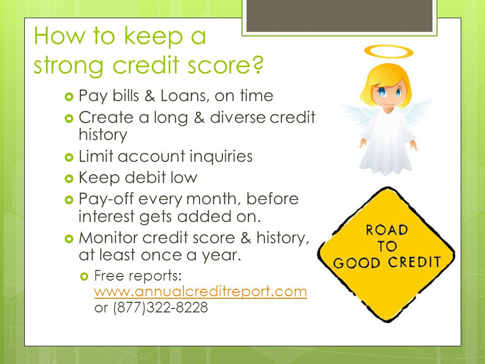 How to keep a strong credit score.