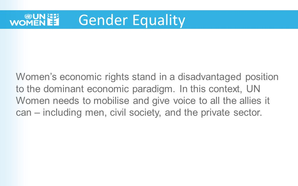 Women's economic rights stand in a disadvantaged position to the dominant economic paradigm.