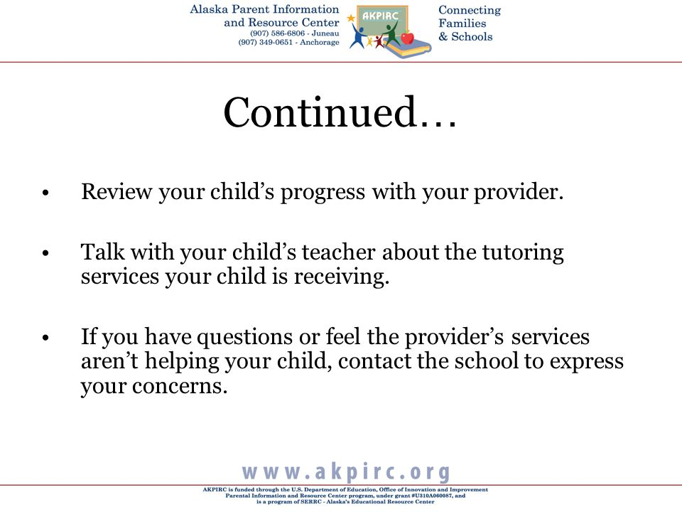 Continued … Review your child's progress with your provider.