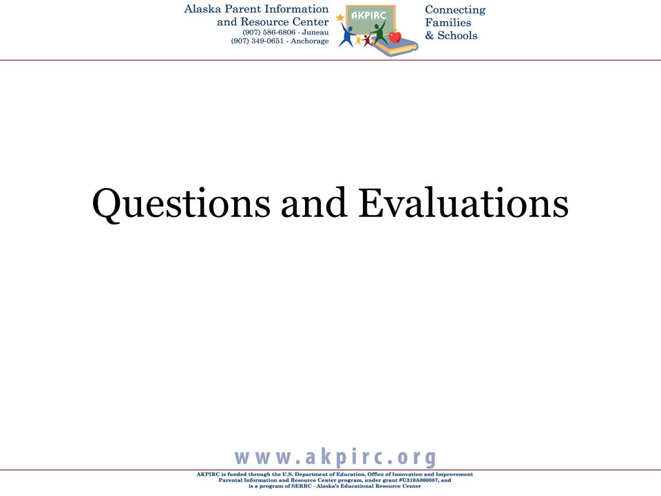 Questions and Evaluations