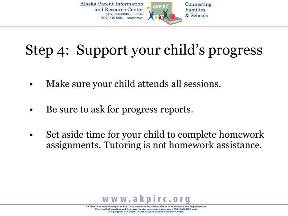 Step 4: Support your child's progress Make sure your child attends all sessions.