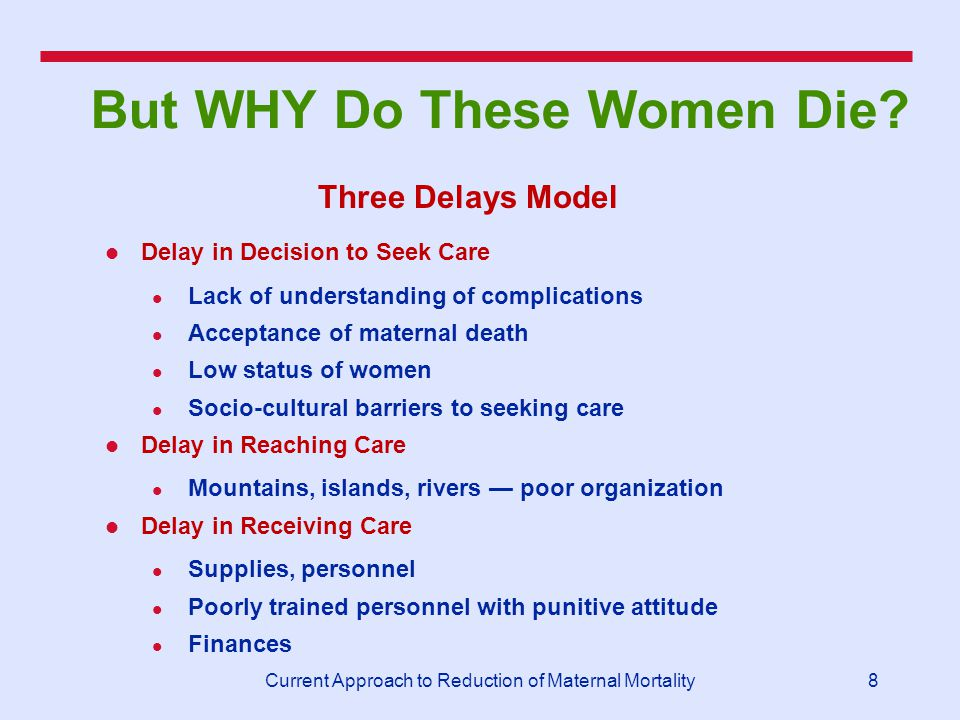 Evidence Based Approaches for Reduction of Maternal