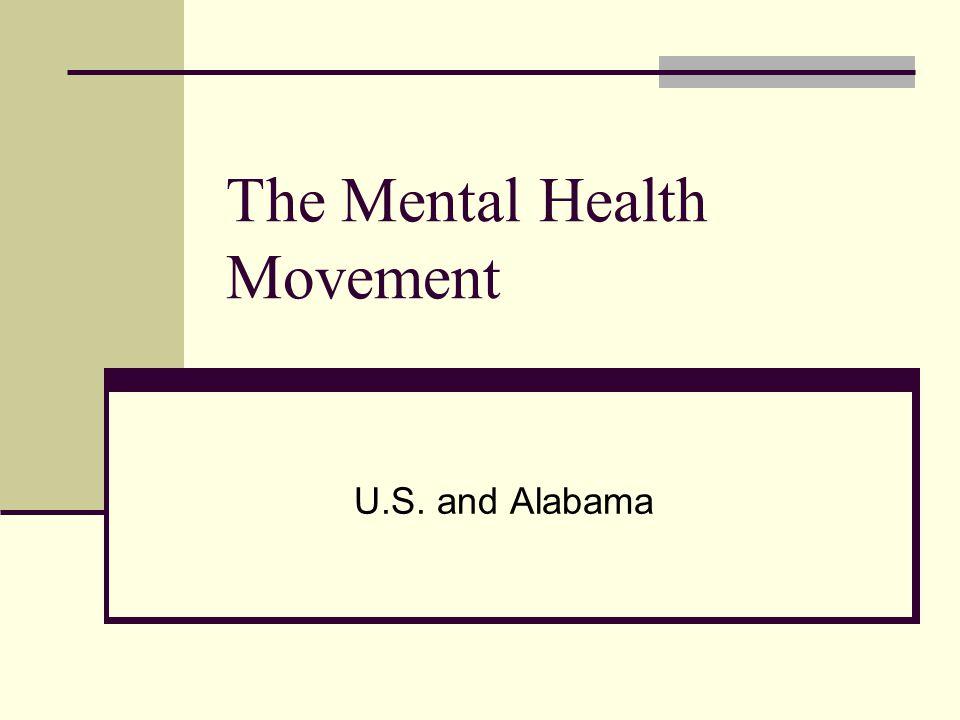 The Mental Health Movement U S And Alabama Dorothea Dix Stimulated