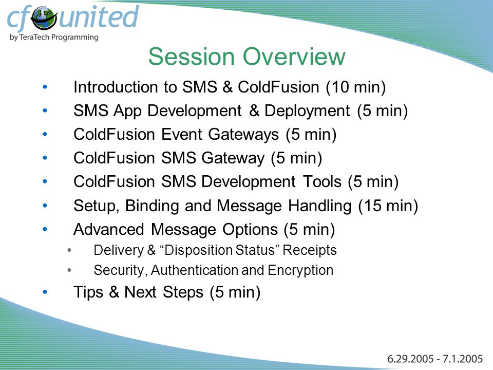 CFMX7: SMS Applications Made Easy Damon Cooper Director of