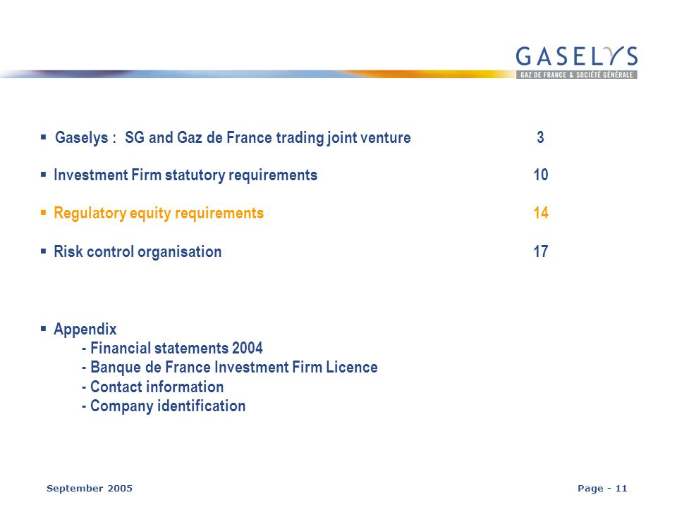 Gaselys Investment Firm Banque De France Regulations Abstract Of