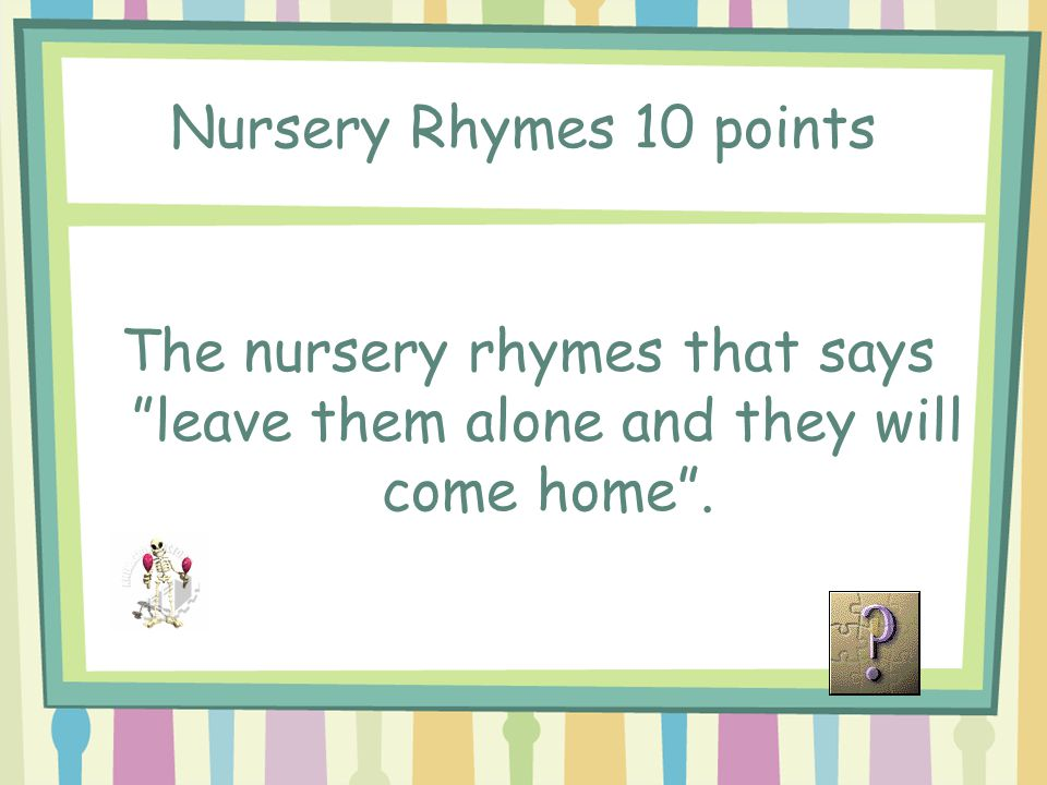 Jeopardy Music Questions Nursery Rhymes Music Symbols Instrument
