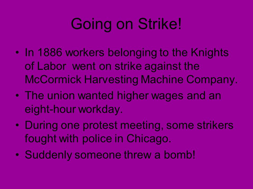 Labor Strikes and Unions Pgs Going on Strike! Going on