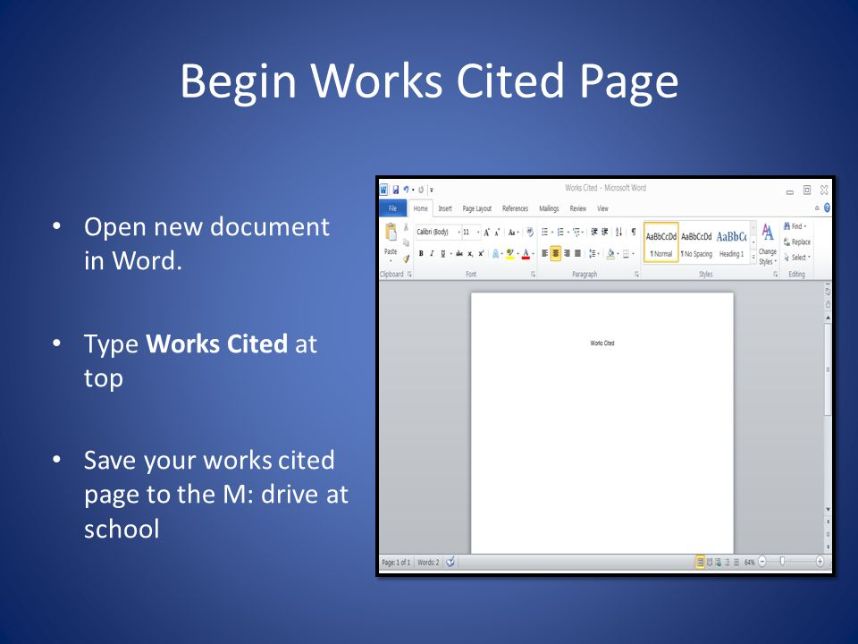 Begin Works Cited Page Open new document in Word.