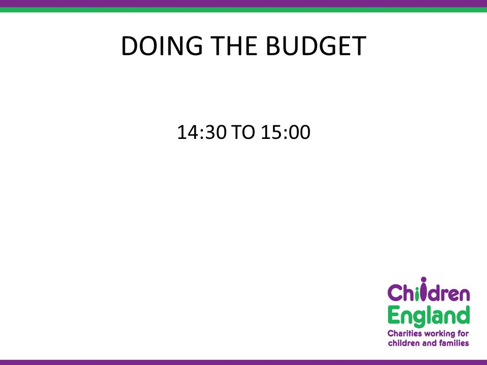 DOING THE BUDGET 14:30 TO 15:00