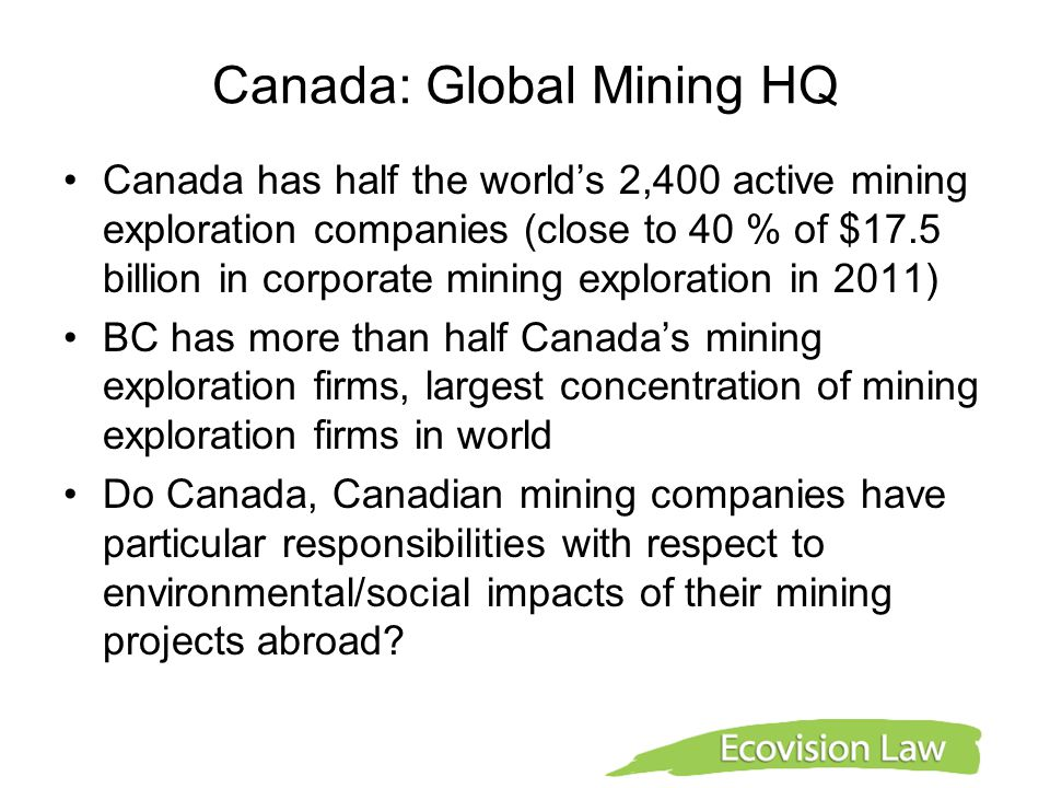 ENVIRONMENTAL ASSESSMENT OF CANADIAN MINING PROJECTS ABROAD