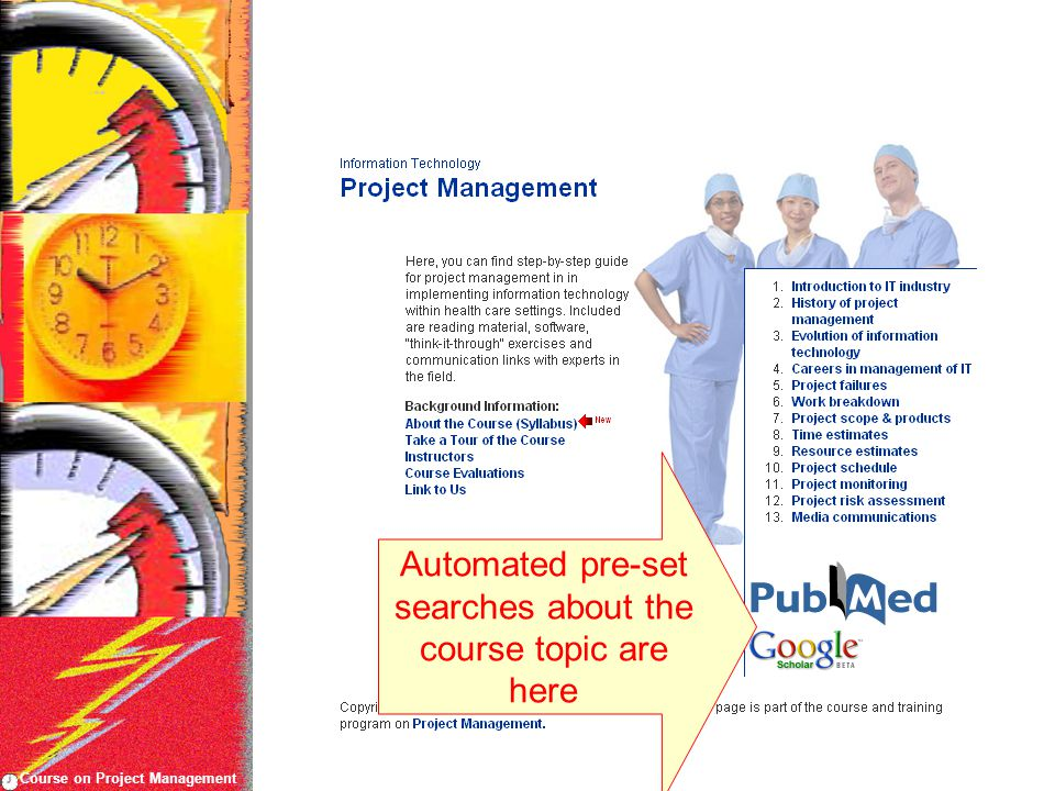 Course on Project Management Automated pre-set searches about the course topic are here