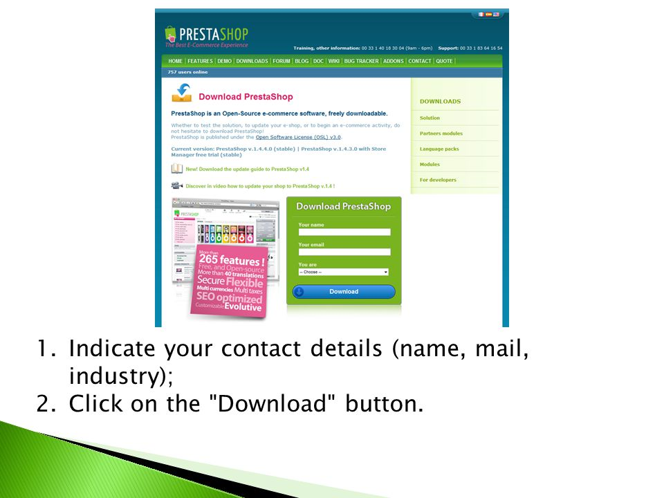 1.Indicate your contact details (name, mail, industry); 2.Click on the Download button.