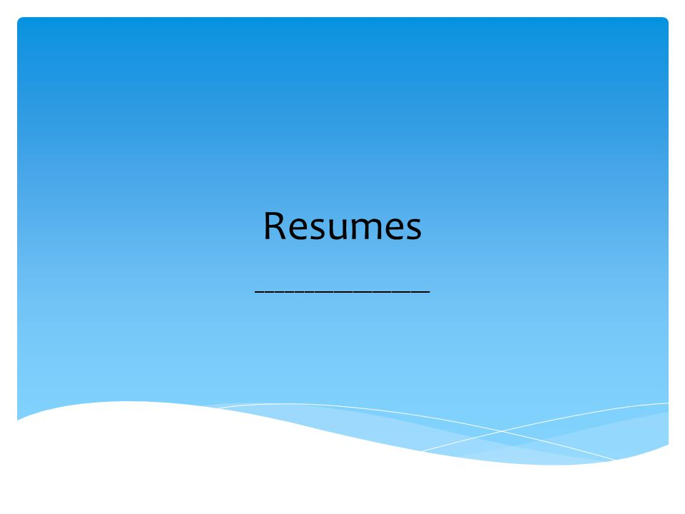Resumes .  A personal summary of one\'s background experience, and ...