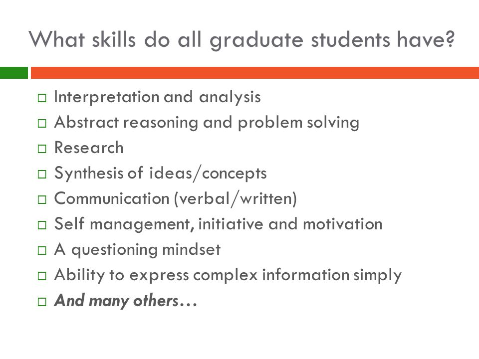 What skills do all graduate students have.
