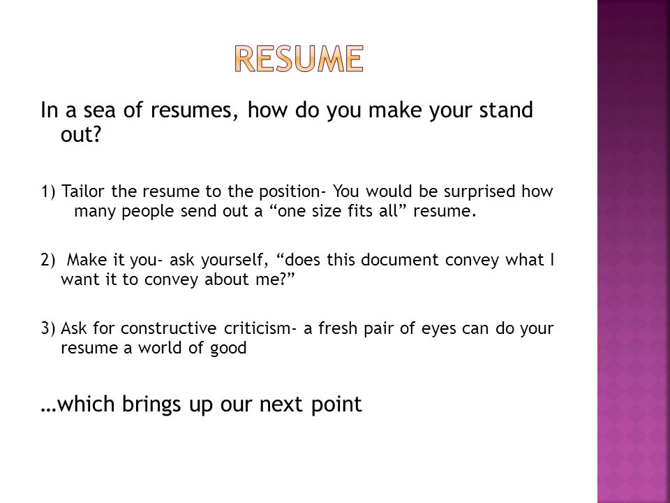 In a sea of resumes, how do you make your stand out.