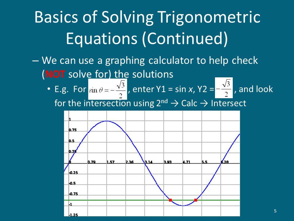 Solving Trigonometric Equations Trigonometry MATH 103 S. Rook. - ppt ...