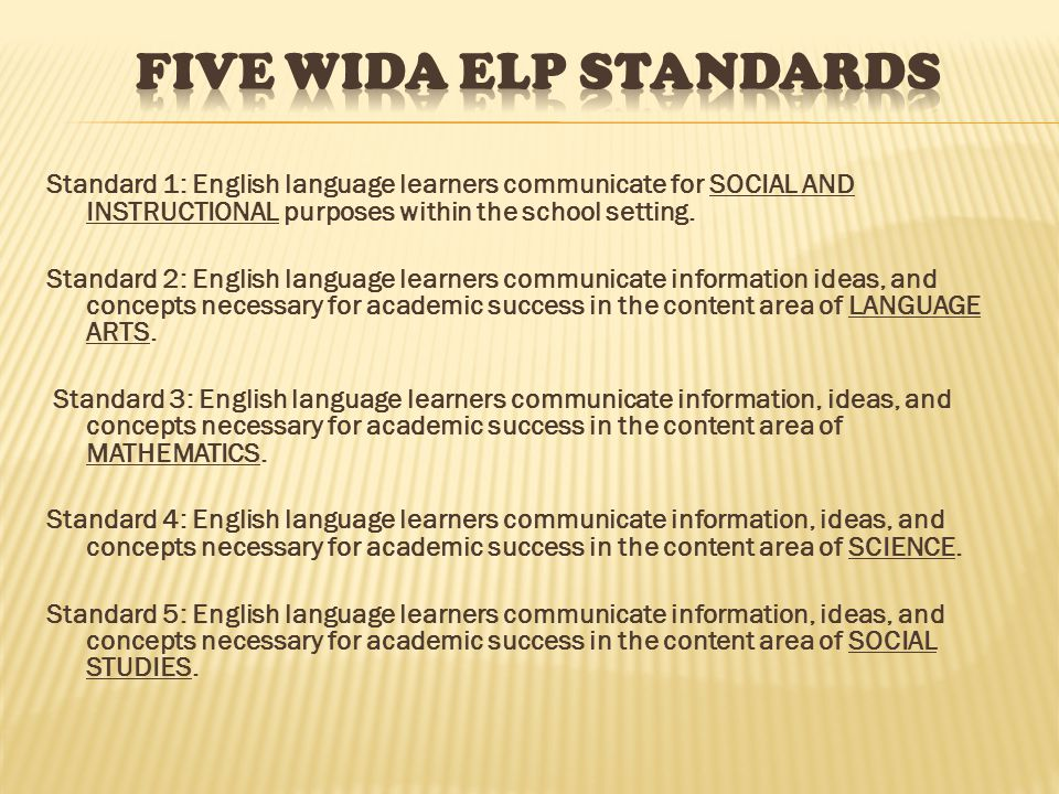 Standard 1: English language learners communicate for SOCIAL AND INSTRUCTIONAL purposes within the school setting.
