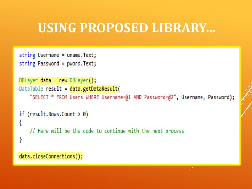 USING PROPOSED LIBRARY…