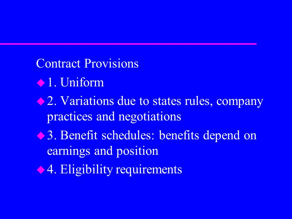 Contract Provisions u 1. Uniform u 2.