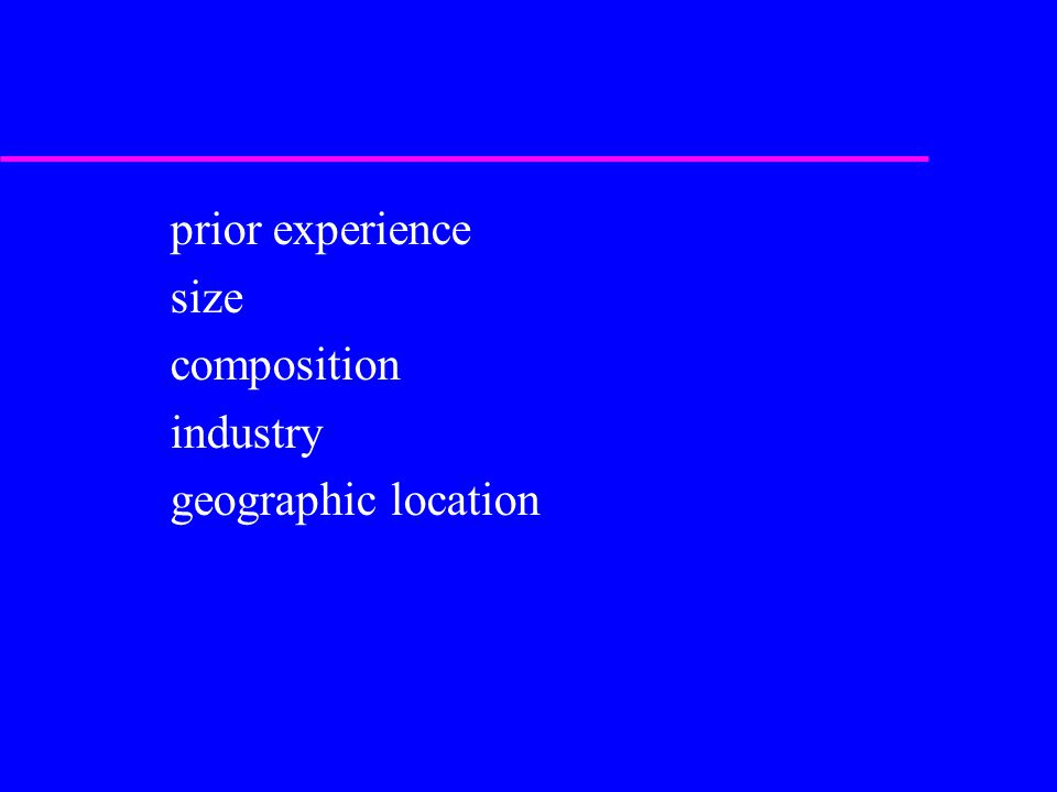 prior experience size composition industry geographic location