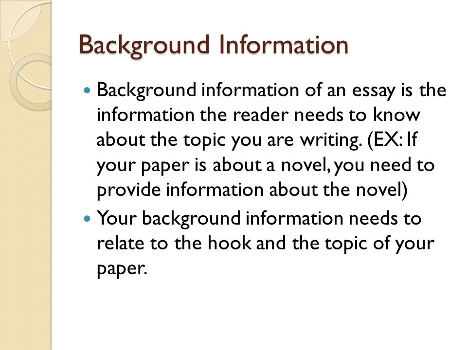 Science Fiction Essay Background Information Background Information Of An Essay Is The  Information The Reader Needs To Know About What Is The Thesis Statement In The Essay also The Benefits Of Learning English Essay Fiveparagraph Essay Writing Introduction The Introduction Of An  Starting A Business Essay