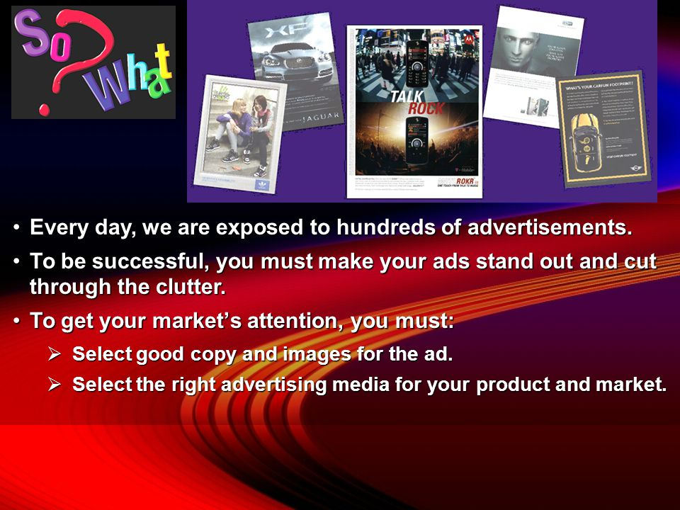 Describe types of advertising media. Objective