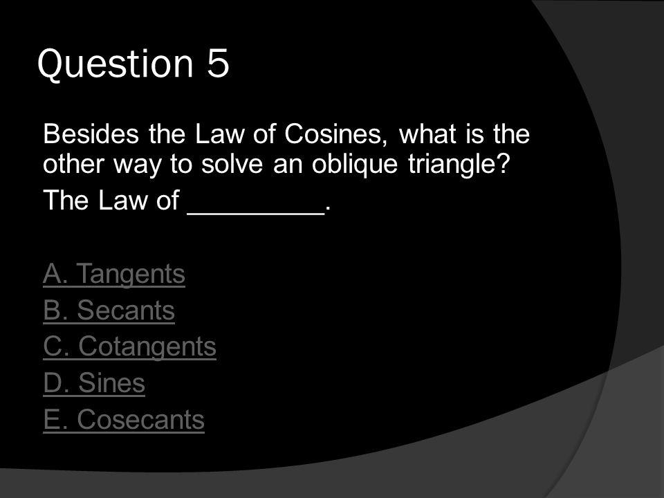 The Law Of Cosines Main Menu Intro Intro Law Of Sines Vs