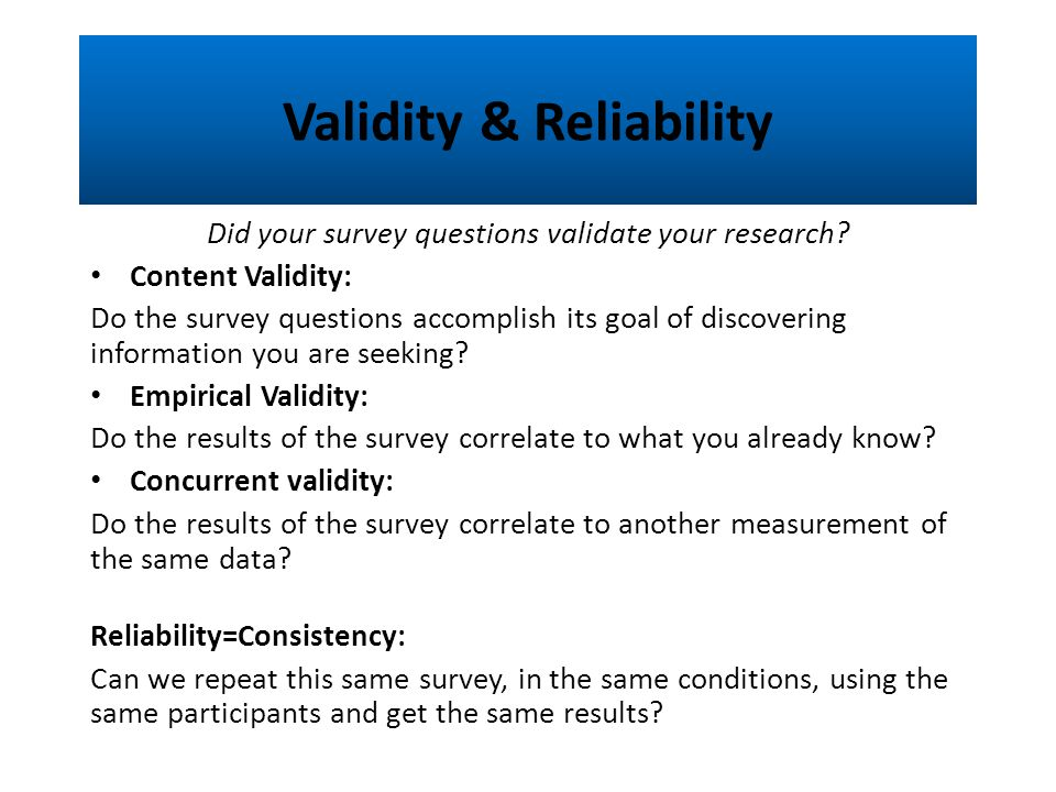 Validating surveys for reliability and validity