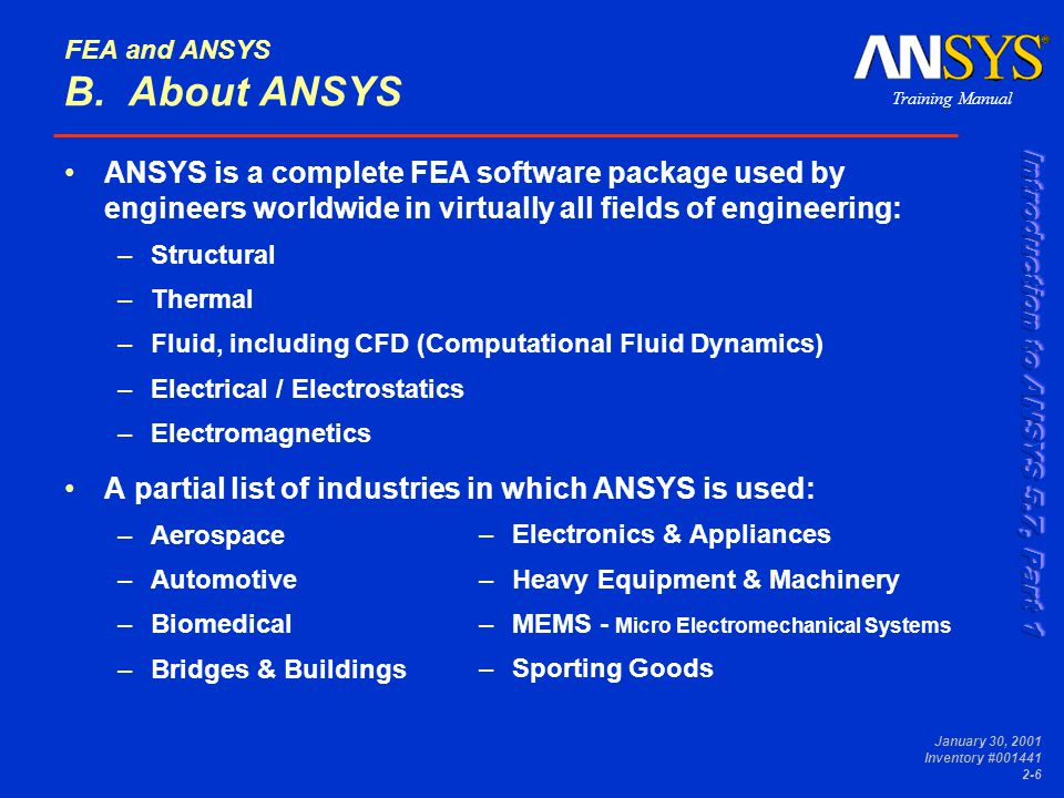 FEA and ANSYS Module 2  Training Manual January 30, 2001 Inventory